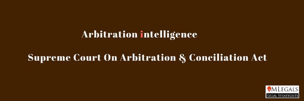 Supreme Court of India on Arbitration