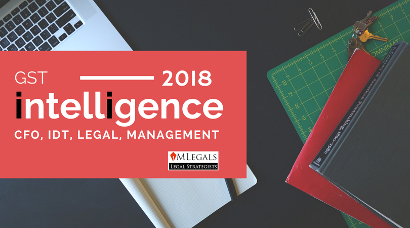 GST intelligence in 2018 - IDT, Finance, Management
