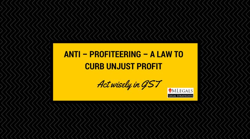 ANTI - PROFITEERING - A LAW TO CURB UNJUST PROFIT