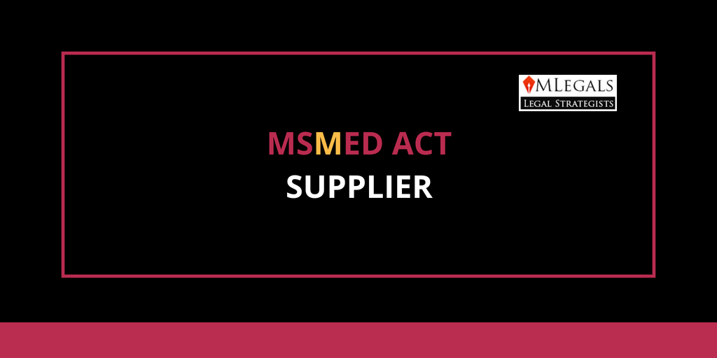 Supplier under MSMED Act