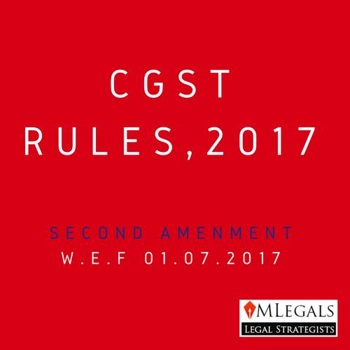 CGST Rules,2017- second amendment