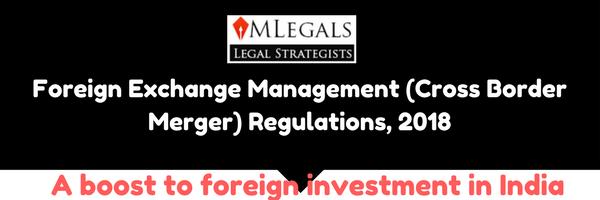 Foreign Exchange Management( Cross Border Merger) Regulations,2018