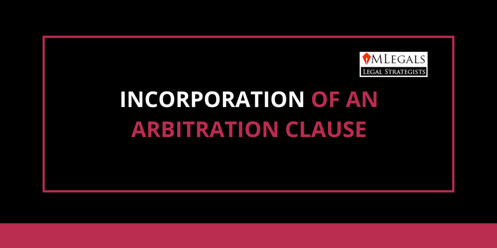 Incorporation of An Arbitration Clause
