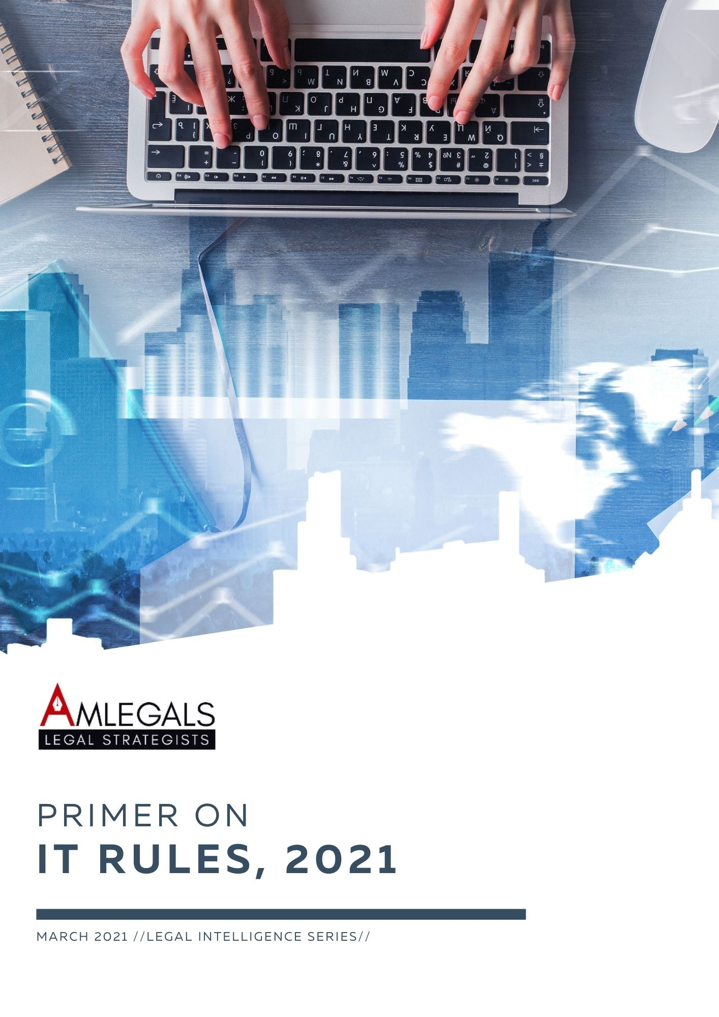 The Information Technology (Guidelines for Intermediary & Digital Media Ethics Code) Rules, 2021