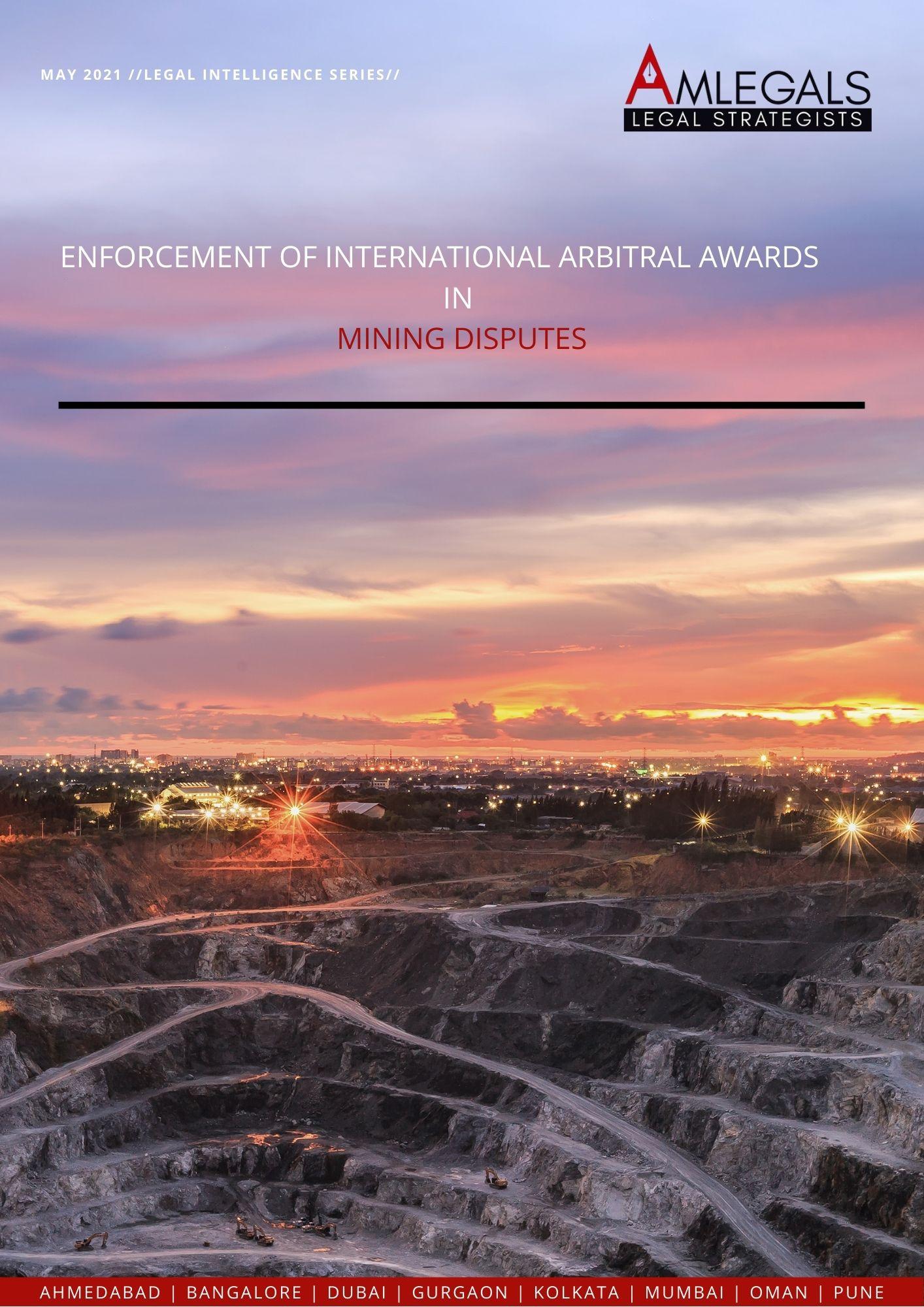 Enforcement of IAA in Mining Disputes